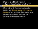 what is a biblical view of judgment evaluation of others2