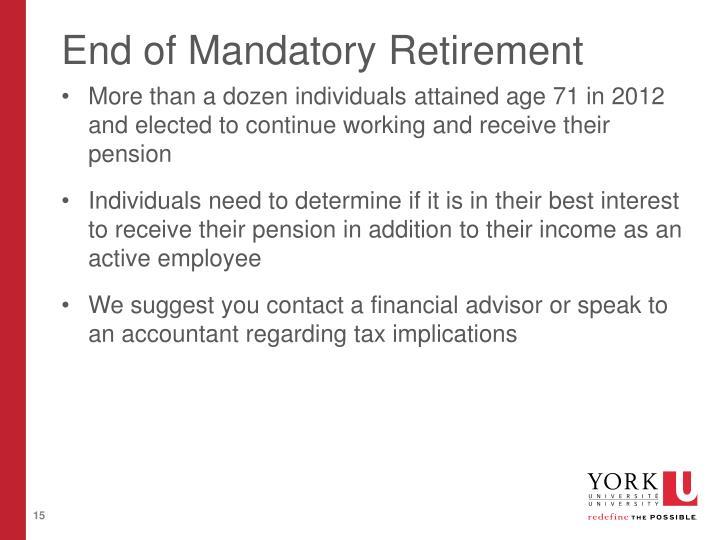 End of Mandatory Retirement