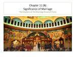chapter 11 b significance of marriage the mystery of the marriage bond of christ