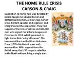 the home rule crisis carson craig