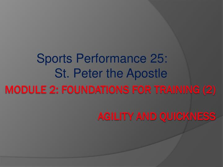 sports performance 25 st peter the apostle n.