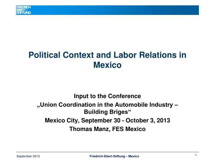 political context and labor relations in mexico n.