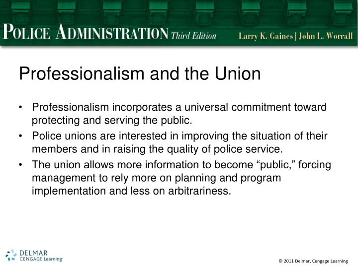 Professionalism and the Union