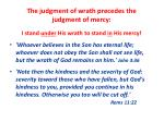 the judgment of wrath precedes the judgment of mercy