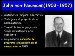 john von neumann 1903 1957