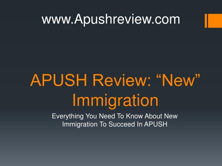 apush review new immigration n.