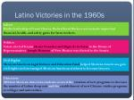 latino victories in the 1960s