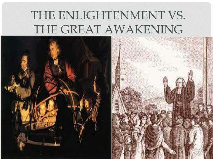 the enlightenment vs the great awakening n.