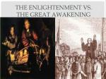 the enlightenment vs the great awakening