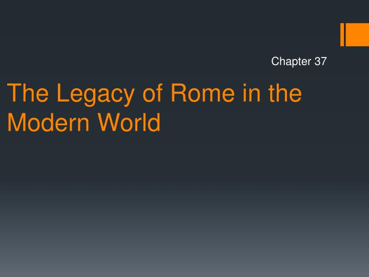 the legacy of rome in the modern world n.