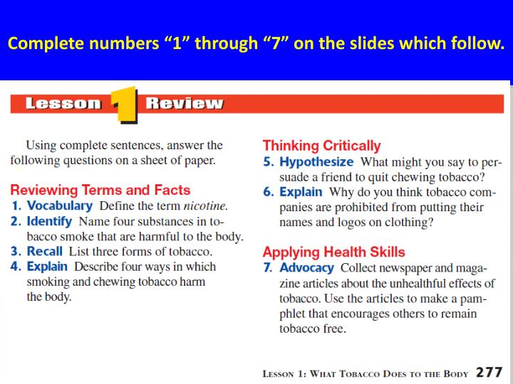 """Complete numbers """"1"""" through """"7"""" on the slides which follow."""