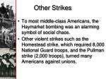 other strikes