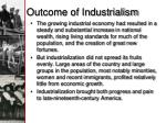 outcome of industrialism