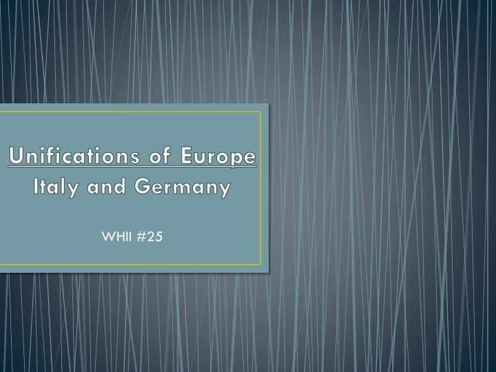 unifications of europe italy and germany n.
