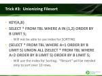 trick 3 unionizing filesort