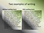 two examples of writing