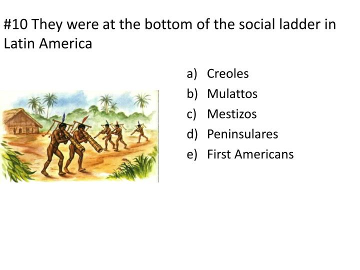 bottom of the social ladder