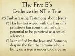 the five e s evidence the nt is true11
