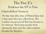 the five e s evidence the nt is true18