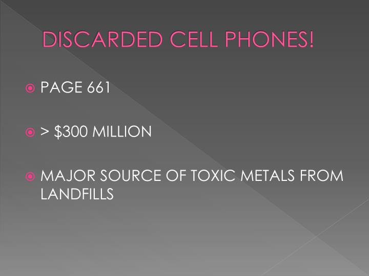 DISCARDED CELL PHONES!