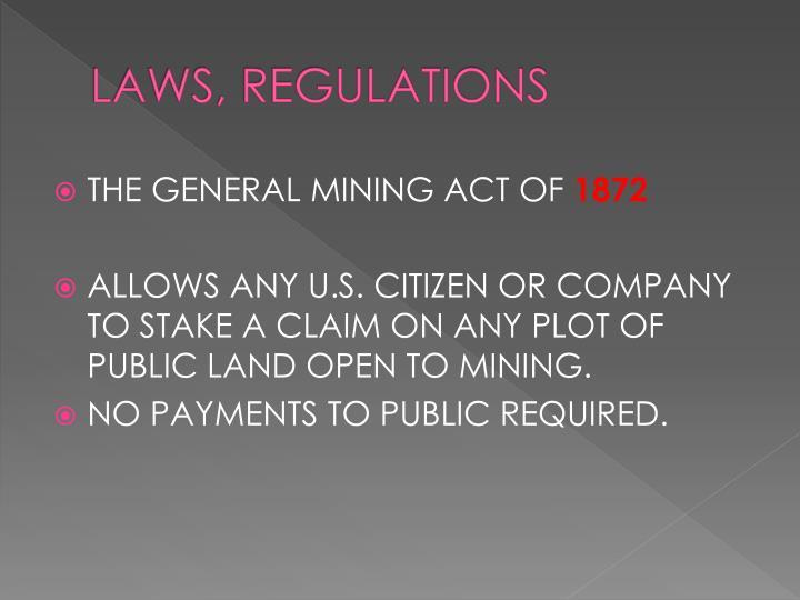 LAWS, REGULATIONS
