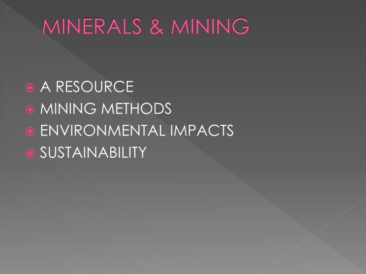 Minerals mining