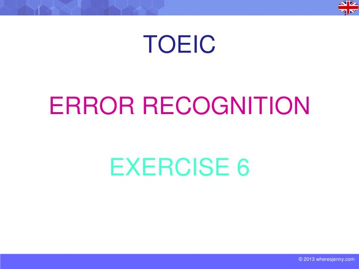 toeic error recognition exercise 6 n.