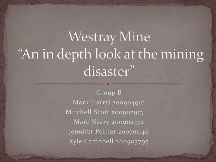 westray mine an in depth look at the mining disaster n.