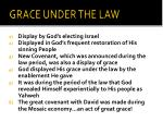 grace under the law
