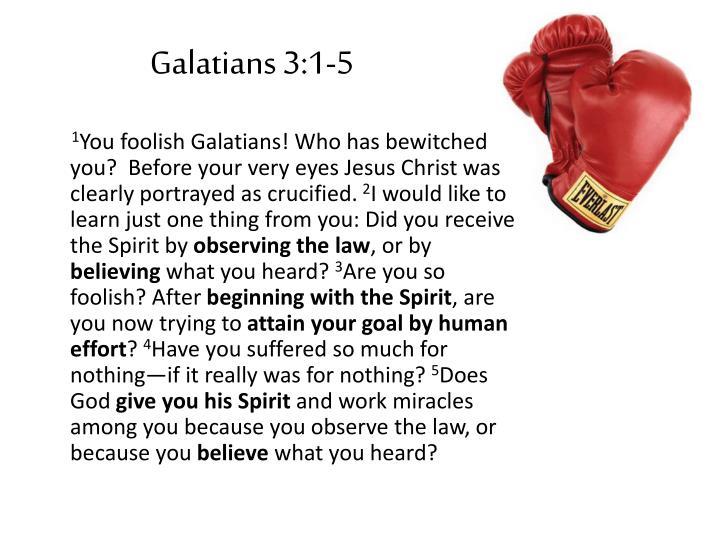 Galatians 3:1-5