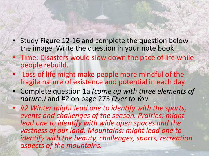 Study Figure 12-16 and complete the question below the image. Write the question in your note
