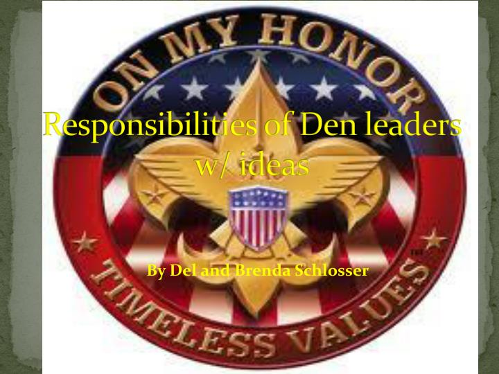 responsibilities of den leaders w ideas n.