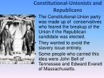 constitutional unionists and republicans