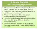 a state divided south carolinians debate secession pgs 128 129