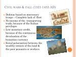 civil wars fall 1321 1453 ad