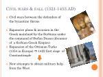 civil wars fall 1321 1453 ad1