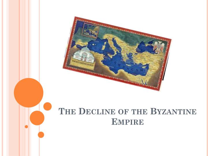 the decline of the byzantine empire n.