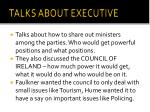 talks about executive
