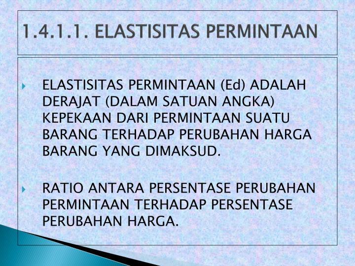 1 4 1 1 elastisitas permintaan
