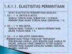 1 4 1 1 elastisitas permintaan1