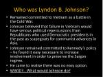 who was lyndon b johnson1