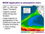 mode application to atmospheric rivers