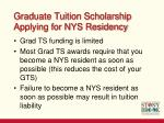 graduate tuition scholarship applying for nys residency