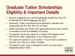graduate tuition scholarships eligibility important details