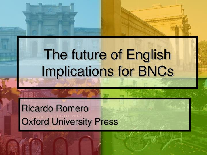 the future of english implications for bncs n.
