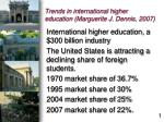trends in international higher education marguerite j dennis 2007