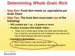 determining whole grain rich