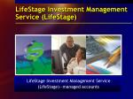 lifestage investment management service lifestage
