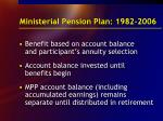 ministerial pension plan 1982 2006