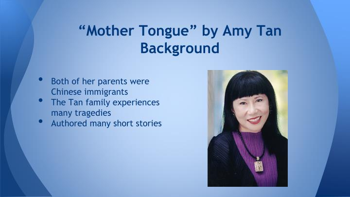 "ppt ""mother tongue"" and ""analyzing a short story"" powerpoint  ""mother tongue"" by amy tanbackground"
